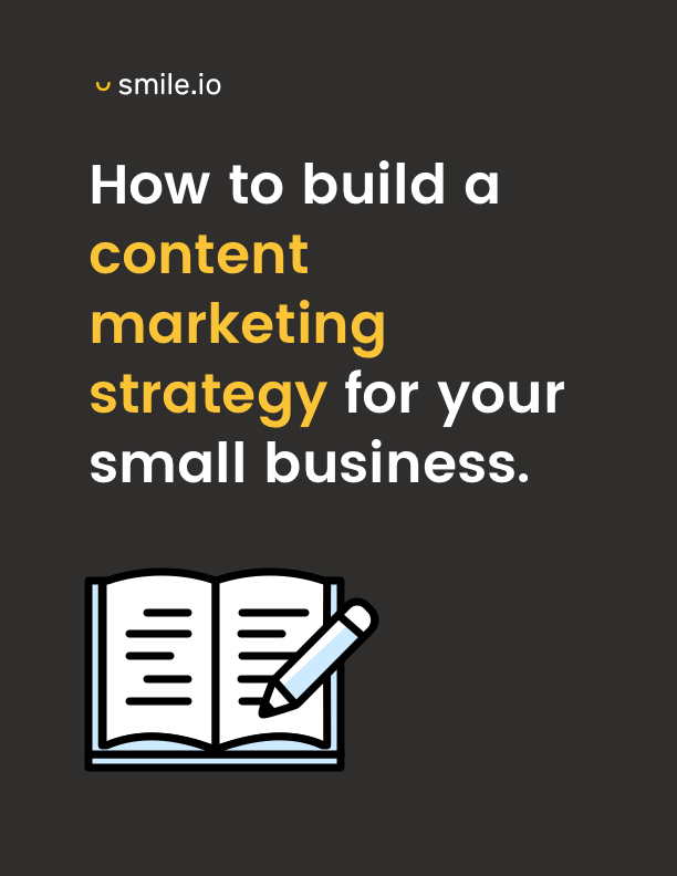 How to Build a Content Marketing Strategy for Your Small Business