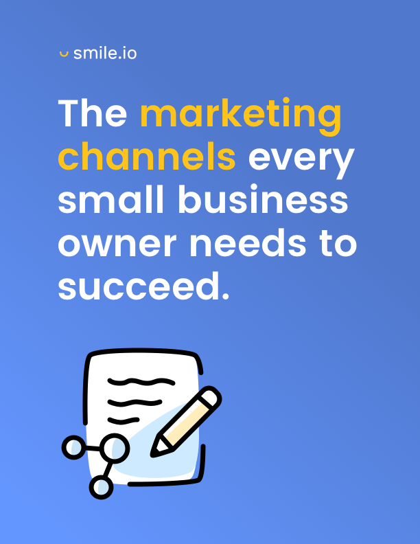 The Marketing Channels Every Small Business Needs to Succeed