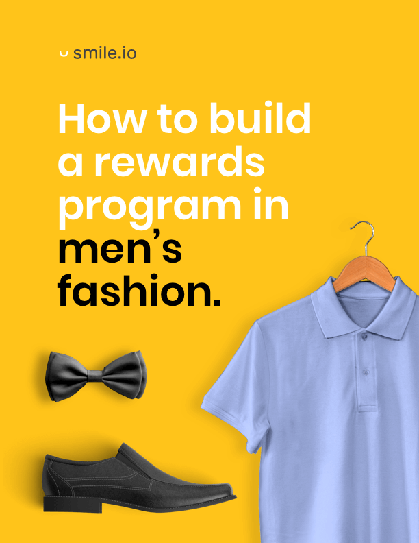 How to Build a Rewards Program in Men's Fashion